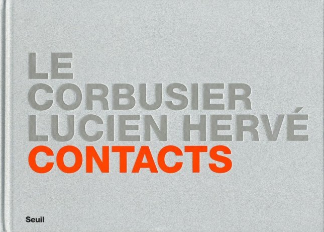 Le Corbuseir Lucien Herve Contacts 2012